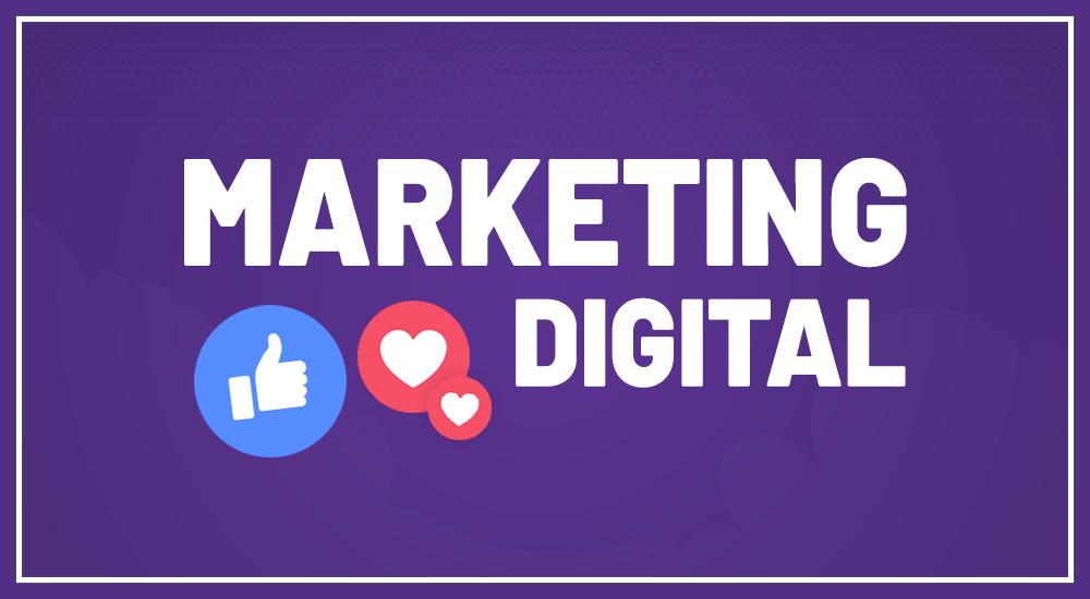 Marketing digital: O fenômeno para divulgação da marca e força de vendas